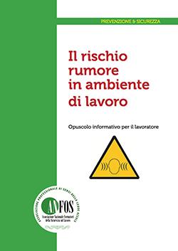 anfos-2013-opuscolo-rischio-rumore-ambienti-di-lavoro